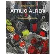 Attilio Alfieri. Catalogue raisonné. Ediz. italiana e inglese