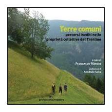 Terre comuni. Percorsi inediti nelle proprietà collettive del Trentino