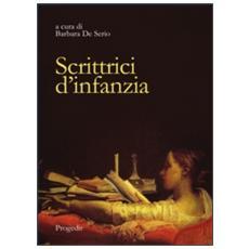 Scrittrici d'infanzia. Dai libri per bambini ai romanzi per giovinette. Ediz. italiana e spagnola