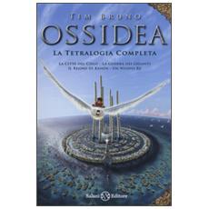 Ossidea: La città del cieloLa guerra dei gigantiIl regno di KahòsUn nuovo re