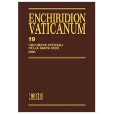 Enchiridion Vaticanum. Vol. 19: Documenti ufficiali della Santa Sede (2000)