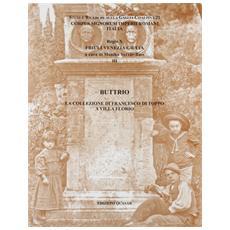 Buttrio. La collezione di Francesco Di Toppo a villa Florio