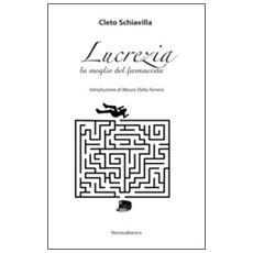 Lucrezia, la moglie del farmacista