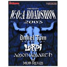 Wacken Road Show 2003