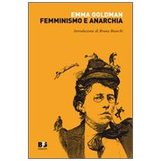 Femminismo e anarchia
