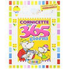 Cornicette per 365 giorni. Ediz. illustrata