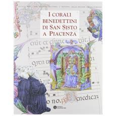 I corali benedettini di San Sisto a Piacenza