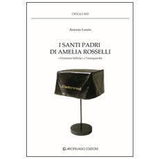 I santi padri di Amelia Rosselli. «Variazioni belliche» e l'avanguardia