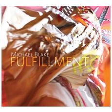 Michael Blake - Fulfillment