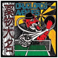 Druglords Of The Avenues - New Drugs