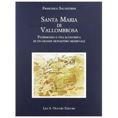 Santa Maria di Vallombrosa. Patrimonio e vita economica di un grande monastero medievale