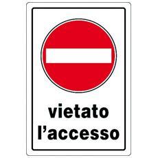 """Cart. """"vietato Accesso"""" 30x20pl"""