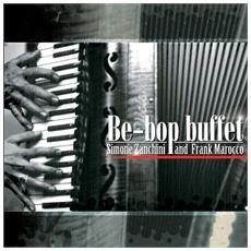 Simone Zanchini / frank Marocco - Be-bop Buffet