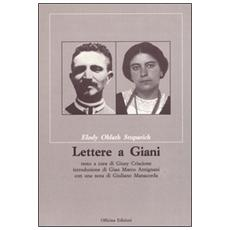 Lettere a Giani