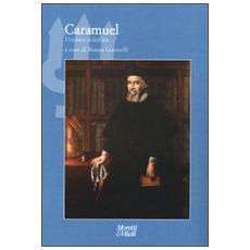 Caramuel. Vescovo ed ecclettico