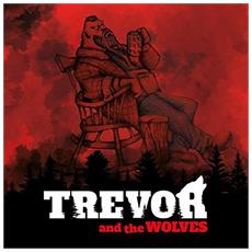 Trevor And The Wolve - Road To Nowhere - Disponibile dal 02/02/2018