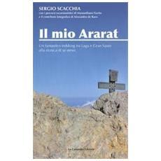 Il mio Ararat. Un fantastico trekking tra Laga e Gran Sasso alla ricerca di se stessi