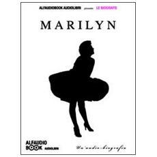 Marilyn audio-biografia. Audiolibro. CD Audio formato MP3