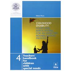 Childhood disability. Issues and implications for an effective rehabilitation process