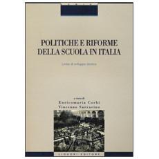 Politiche e riforme della scuola in Italia. Linee di sviluppo storico