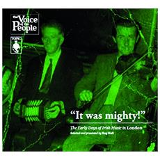It Was Mighty The Early Days Of Irish Music In London (3 Cd)