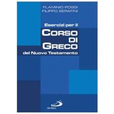 Esercizi per il corso di greco del Nuovo Testamento