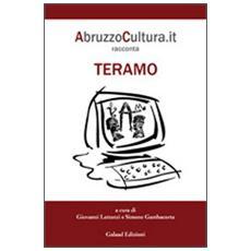 Abruzzocultura. it racconta Teramo