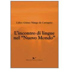 L'incontro di lingue nel nuovo mondo