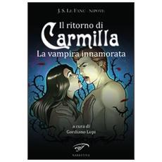 Il ritorno di Carmilla. La vampira innamorata
