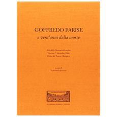 Goffredo Parise a vent'anni dalla morte. Atti della Giornata di studio (Vicenza, 7 dicembre 2006)
