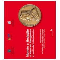 Monete e medaglie al museo del Risorgimento e i luoghi della trafila garibaldina