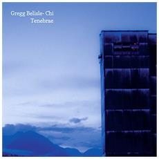 Gregg Belisle-Chi - Tenebrae