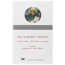 Sant'Alberto Magno. Scienziato, filosofo e santo