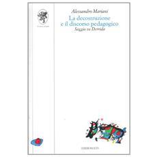 La descrizione e il discorso pedagogico. Saggio su Derrida