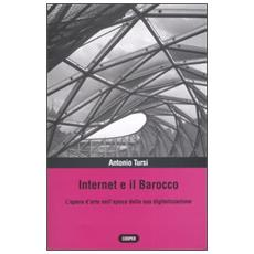 Internet e il barocco. L'opera d'arte nell'epoca della sua digitalizzazione