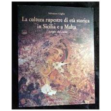 La cultura rupestre di età storica in Sicilia e a Malta. I luoghi del culto