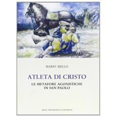 Atleta di Cristo. Le metafore agonistiche in san Paolo