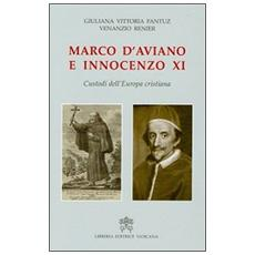 Marco D'Aviano e Innocenzo XI. Custodi dell'Europa cristiana