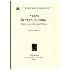 Alias in via Solferino. Studi e ricerche sulla lingua di Buzzati