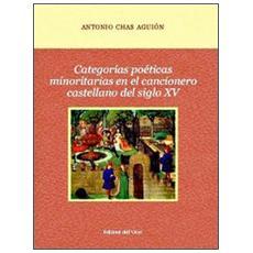 Categorías poéticas minoritas en el cancionero castellano del siglo XV