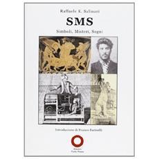 SMS. Simboli, misteri, sogni