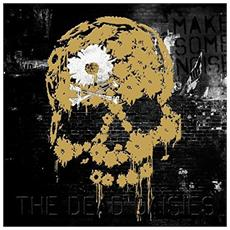 Dead Daisies (The) - Make Some Noise (3 Lp)
