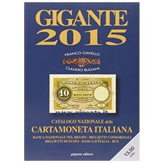 2015. Catalogo generale della cartamoneta italiana