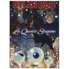 Quinta stagione. Dylan Dog (La)