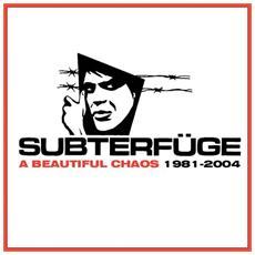 Subterfuge - A Beautiful Chaos: 1981-2004