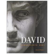 David. 500 anni