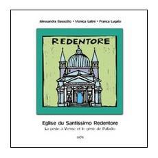 Eglise du Santissimo Redentore. La peste a Venise et le genie de Palladio