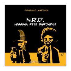 N. R. D. Nessuna rete disponibile
