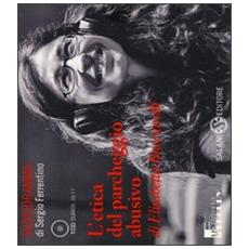 L'etica del parcheggio abusivo. Audiolibro. CD Audio