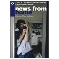 News from home. Il cinema di Ross McElwee
